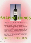 Shaping Things by Bruce Sterling